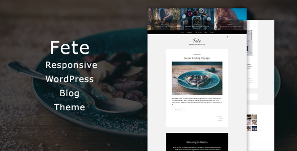 Fete - Responsive WordPress Blog Theme - Blog / Magazine WordPress