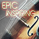 Epic and Inspiring Cinematic Soundtrack