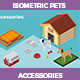 Isometric Pets Accessories - GraphicRiver Item for Sale