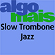 Slow Trombone Jazz
