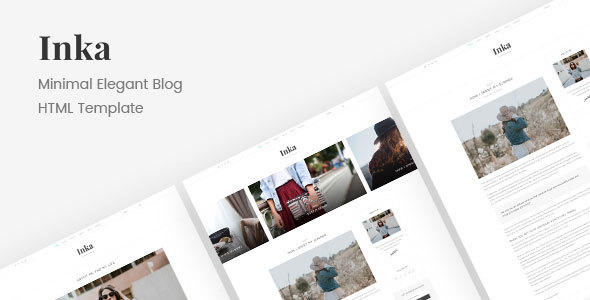 Inka | Minimal Blogging HTML Template