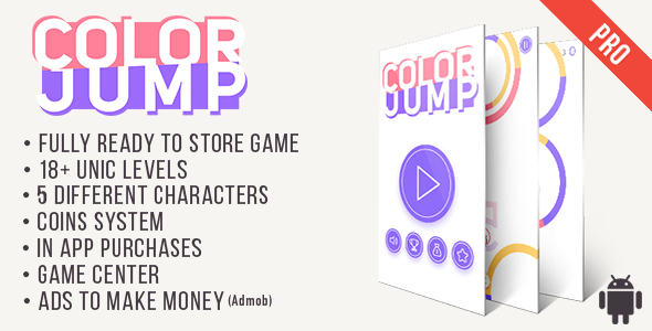 Color Jump (Pro) - Fun Arcade Game Android Template + easy to reskine + AdMob