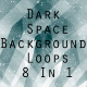 Dark Space Background 8 In 1 - VideoHive Item for Sale