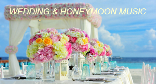 Wedding & Honeymoon Music