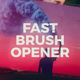 Fast Brush Opener - VideoHive Item for Sale