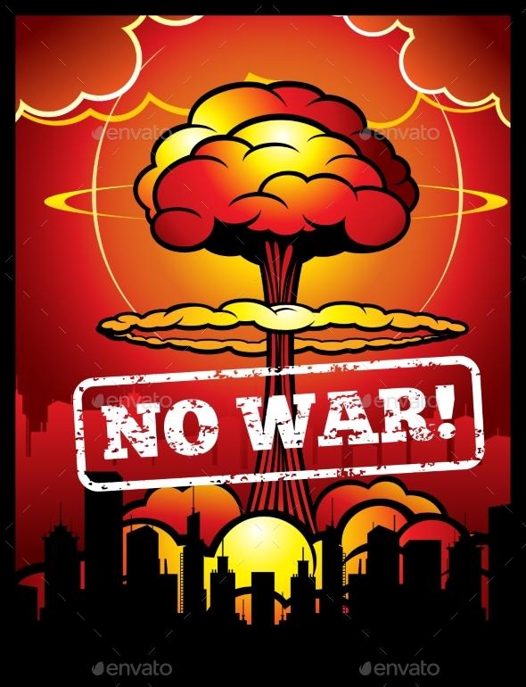 Vintage No War Vector Poster with Explosion - Miscellaneous Vectors