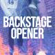 Backstage Opener