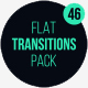 46 Flat Transitions Pack