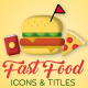 Fast Food Motion Icons & Titles