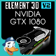 NVIDIA GTX 1080 for Element 3D - 3DOcean Item for Sale