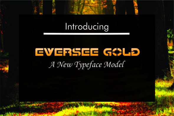 GraphicRiver Eversee Gold Typeface 20392494