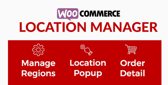 WooCommerce Location Manager - CodeCanyon Item for Sale