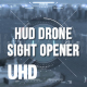 HUD Drone Sight Opener