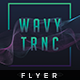 Wavy Trance - Flyer Template - GraphicRiver Item for Sale