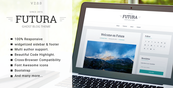 Futura - Responsive Minimal Ghost Theme - Ghost Themes Blogging