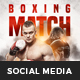 Boxing Match Social Media Template - GraphicRiver Item for Sale
