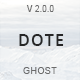 Dote - Responsive Minimal Ghost Theme - ThemeForest Item for Sale