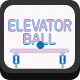 Elevator Ball - HTML5 Game