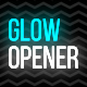 Glow Opener - VideoHive Item for Sale