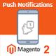 Magento 2 Push Notifications using Google Firebase - CodeCanyon Item for Sale