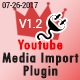 King Media Bulk Youtube Importer Plugin