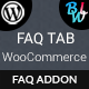 FAQ Tab For WooCommerce - Advanced FAQ Addon