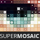 SuperMosaic - Awesome Multip-Shape Halftones and Mosaics