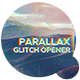 Parallax Glitch Opener - VideoHive Item for Sale