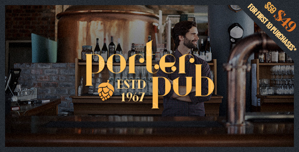 Porter Pub - Restaurant & Bar WordPress Theme