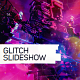 Glitch Slideshow