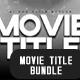Movie Title - The Complete Bundle - GraphicRiver Item for Sale
