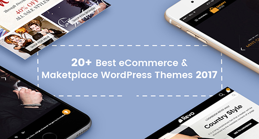 Best eCommerce and Maketplace WordPress Themes 2018