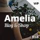 Amelia - Clean Blog & Magazine WordPress Theme + Woocommerce