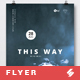 This Way - Minimal Party Flyer / Poster Artwork Template A3 - GraphicRiver Item for Sale