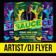 Sauce Artist and Dj Flyer Template - GraphicRiver Item for Sale