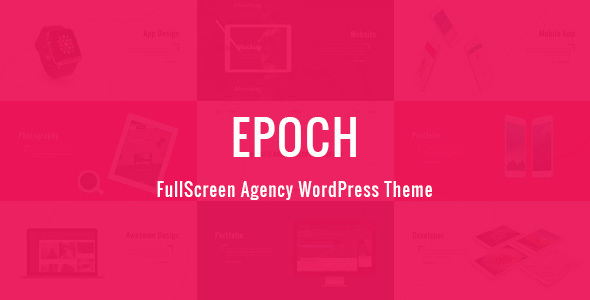 Epoch - FullScreen Agency WordPress Theme - Creative WordPress