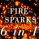Fire Sparks Pack - 6 in 1 - VideoHive Item for Sale