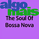 The Soul of Bossa Nova