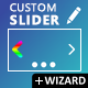 Custom SLIDER + Wizard
