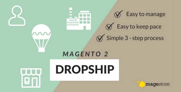 Magento 2 Dropship Extension – the ultimate way to ship fast with low cost!