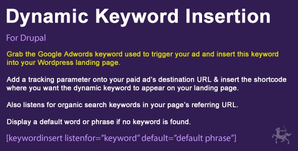 Dynamic Keyword Insertion for Drupal 7 & 8 - CodeCanyon Item for Sale