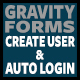 Gravity Form Create User & Auto Login