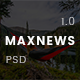 MaxNews | News & Magazine PSD Template