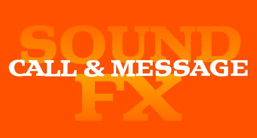 Call & Message SFX