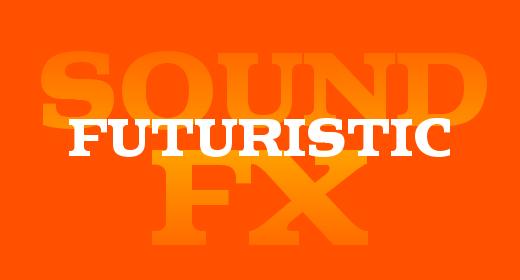 Futuristic FX