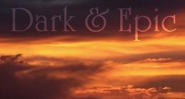 Dark + Epic