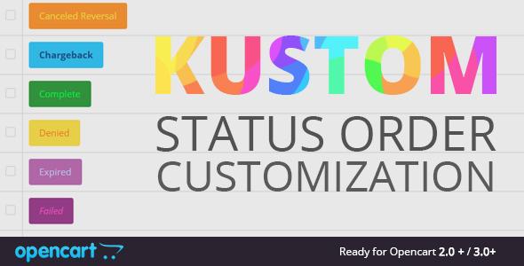 Kustom status order customization - CodeCanyon Item for Sale