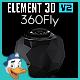 360Fly for Element 3D - 3DOcean Item for Sale