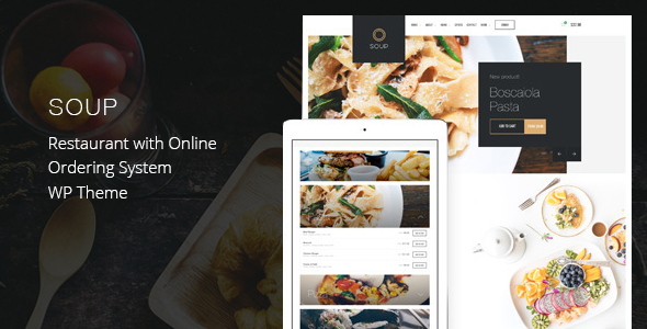 Soup - Restaurant with Online Ordering System WP Theme by themebeer [20235727]