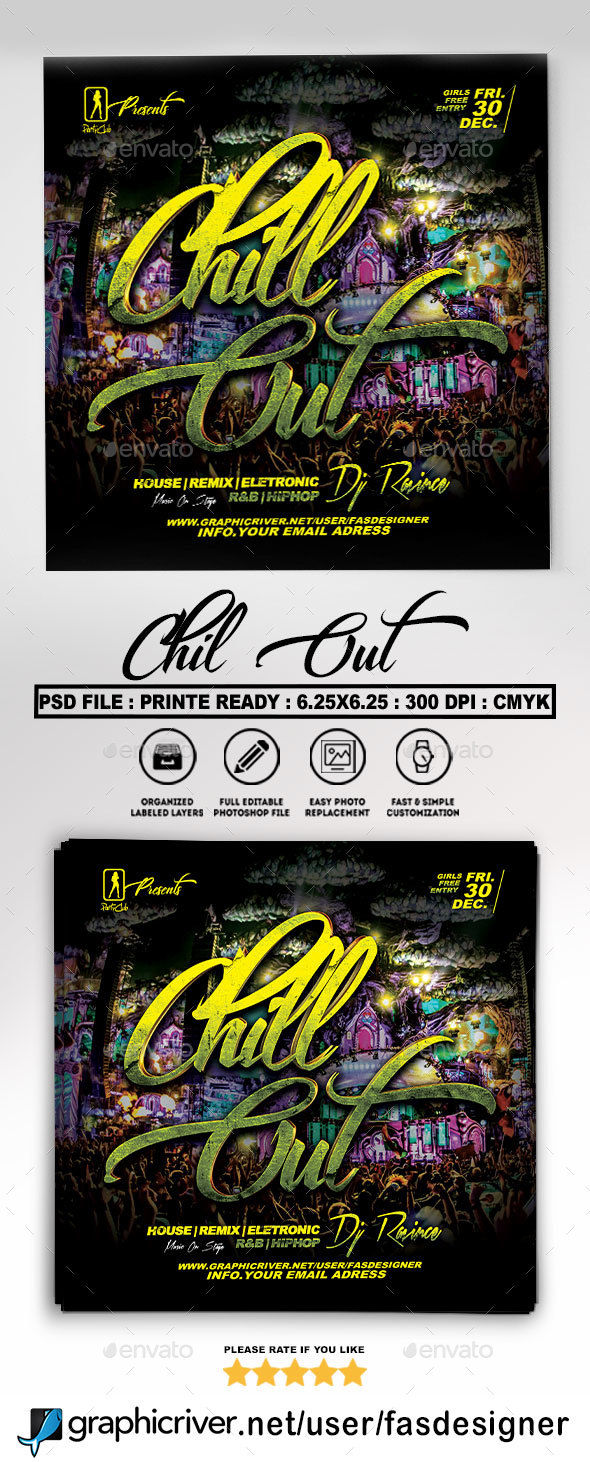 Chill Out Flyer Template - Clubs & Parties Events